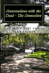 Conversations with the Dead - The Connection Book Cover Bonnie Vent